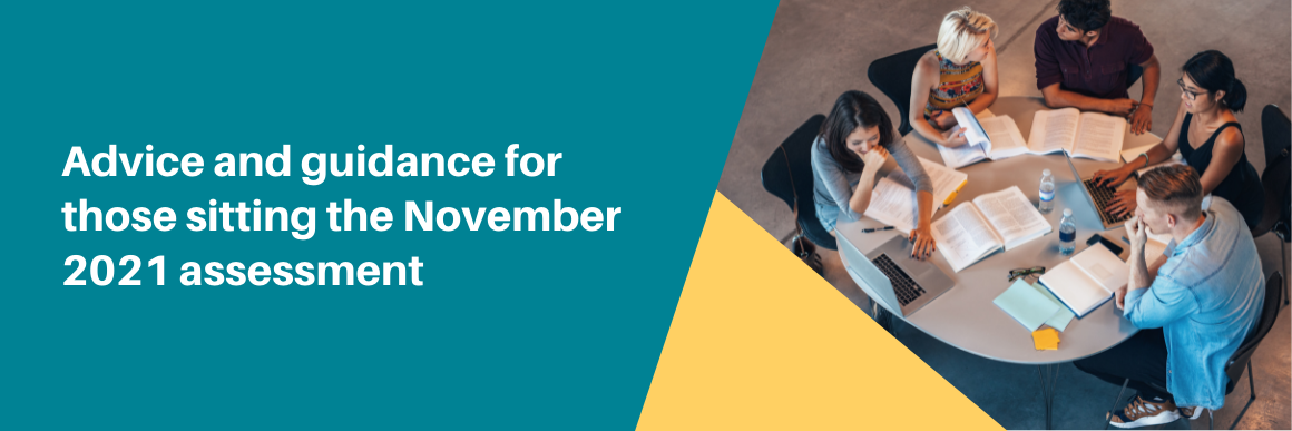 Advice for those taking the November 2021 assessment