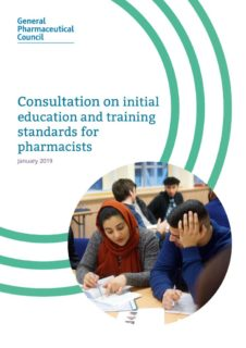thumbnail of consultation_on_initial_education_and_training_standards_for_pharmacists_january_2019 (002)