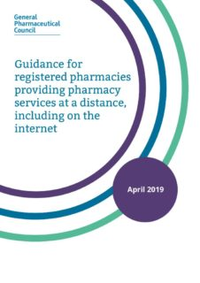 thumbnail of guidance_for_registered_pharmacies_providing_pharmacy_services_at_a_distance_including_on_the_internet_april_2019
